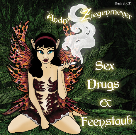 "Cover von ""Sex, Drugs & Feenstaub"""