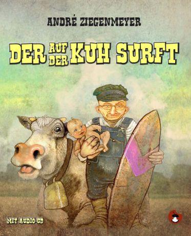 """Das Cover von """"Der auf der Kuh surft"""""""