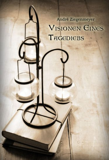 """Cover von """"Visionen eines Tagediebs"""""""